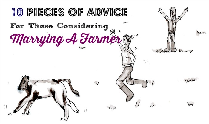 Ten pieces of advice for those considering marrying a farmer