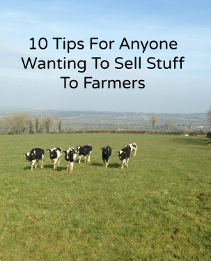 10 Tips For Selling to Farmers