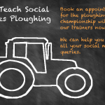 We Teach Social is going Ploughing