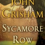 Review of Sycamore Row by John Grisham