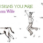Ten Reasons Others Know You Are A Farm  Wife