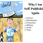 Why I Am Self-Publishing Again