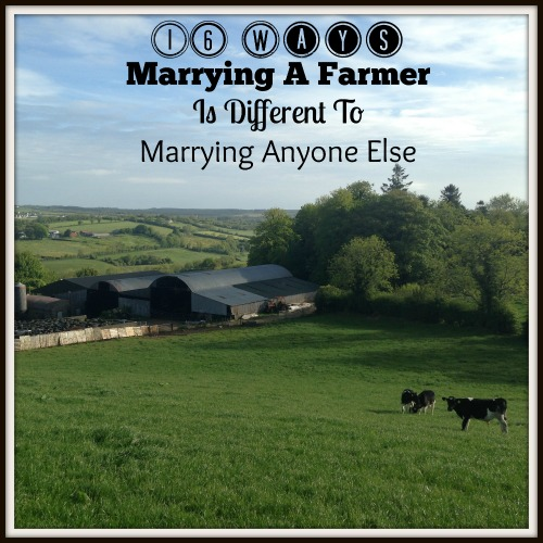 16 Ways Marrying A Farmer Is Different To Marrying Anyone Else