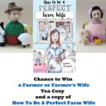 Chance to Win a Farmer or Farmer's Wife Tea Cosy and a copy of How To Be A Perfect Farm Wife