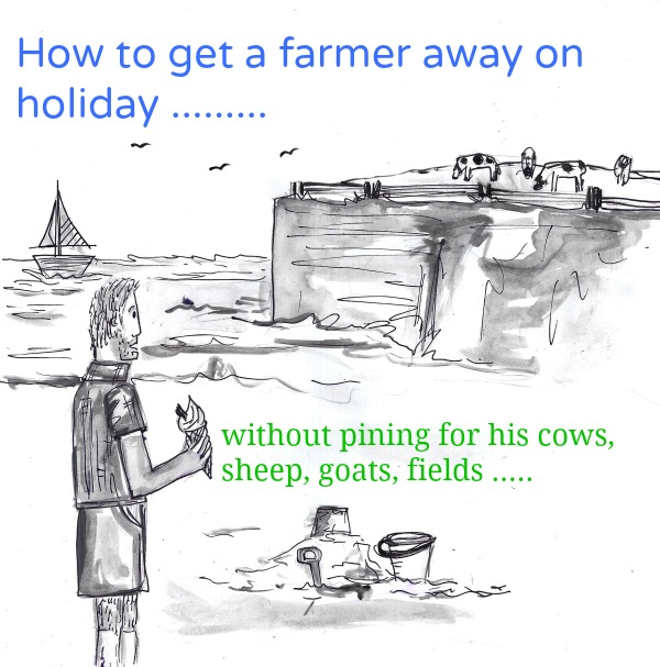 How to get a farmer away on holiday