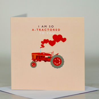 normal_i-am-so-a-tractored-to-you-valentine-s-day-card