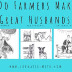 10 Reasons Why Farmers Make Great Husbands
