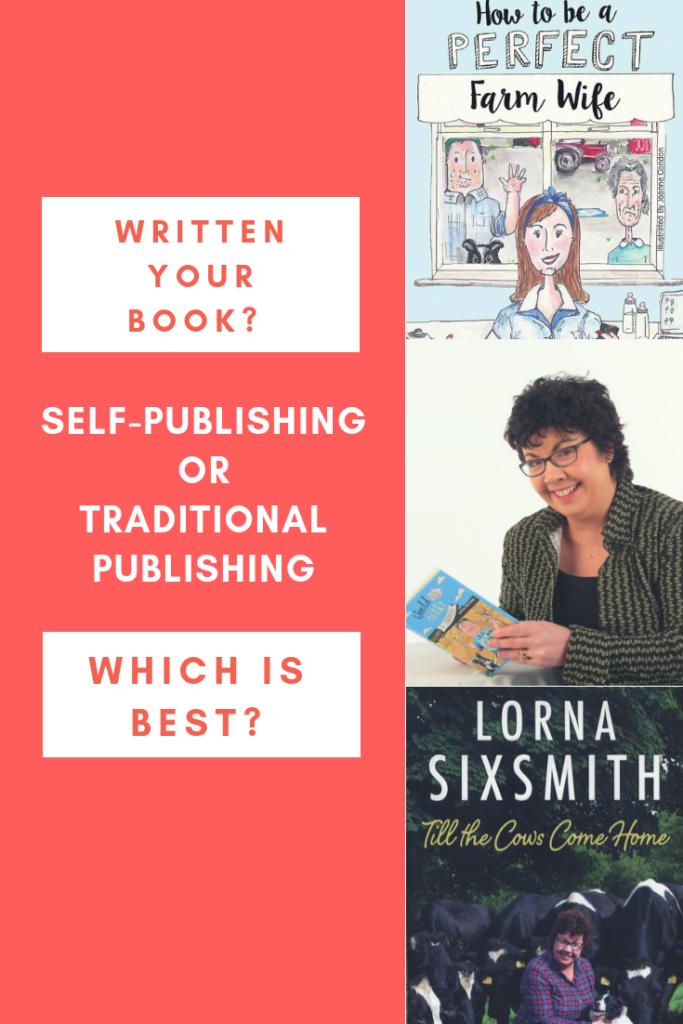 Self-Publishing or Traditional Publishing