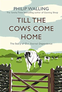 Till the Cows Come Home by Philip Walling
